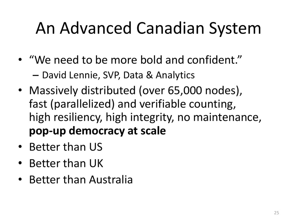 """An Advanced Canadian System • """"We need to be mo..."""