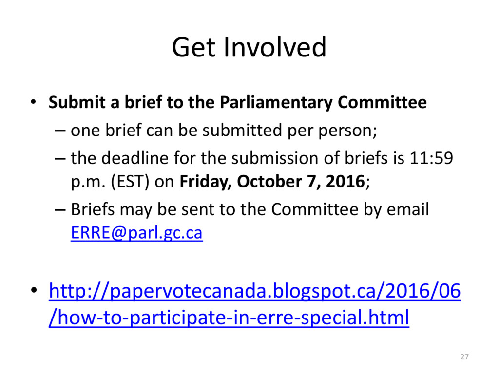 Get Involved • Submit a brief to the Parliament...