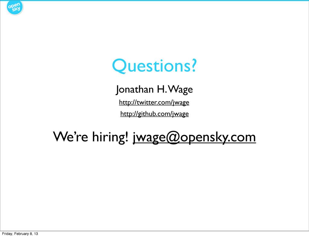 Jonathan H. Wage http://twitter.com/jwage http:...