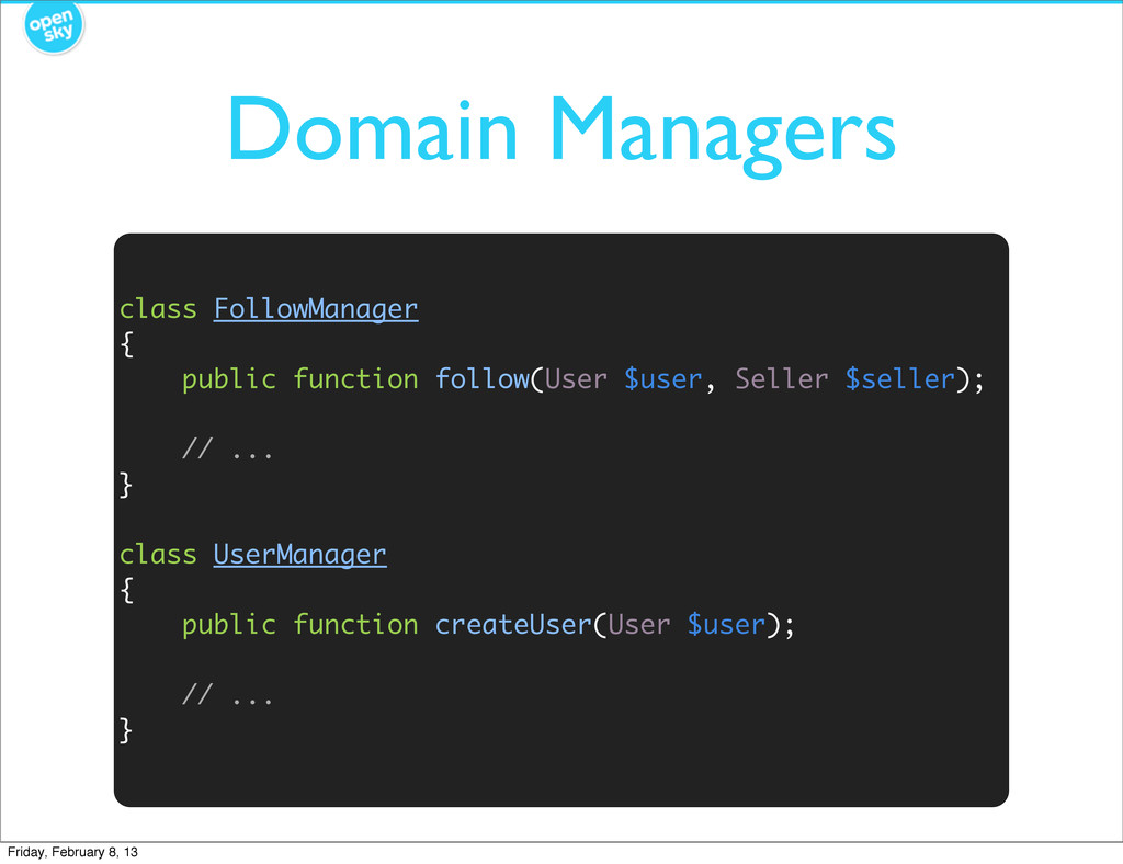Domain Managers class FollowManager { public fu...