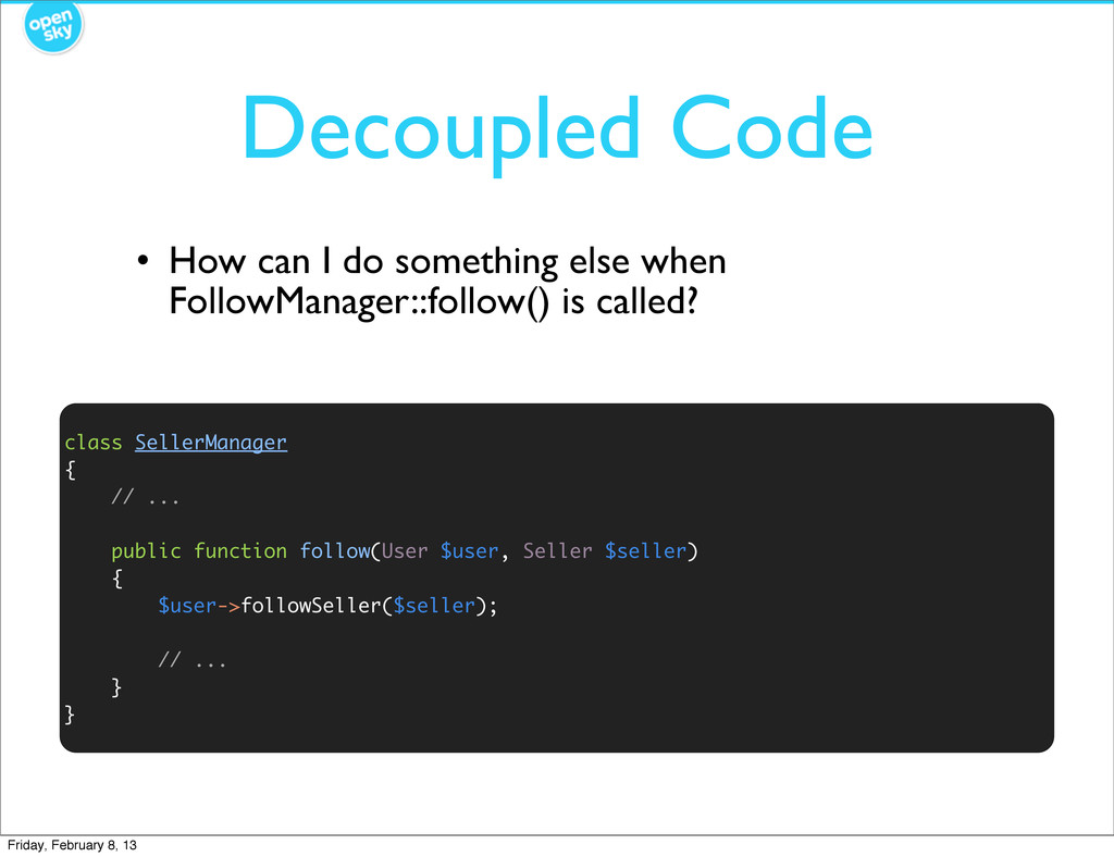 Decoupled Code • How can I do something else wh...