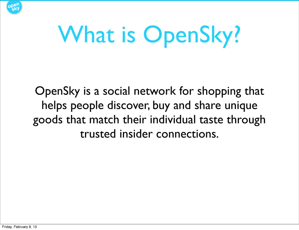 What is OpenSky? OpenSky is a social network fo...