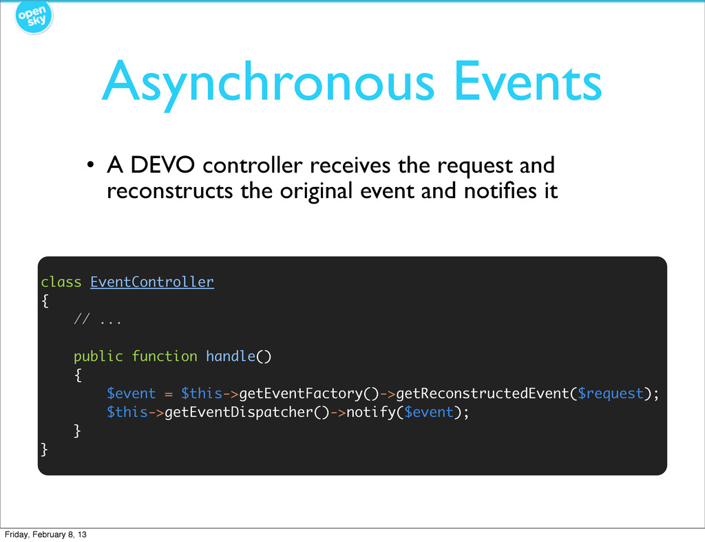 Asynchronous Events • A DEVO controller receive...