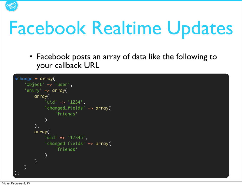 • Facebook posts an array of data like the foll...