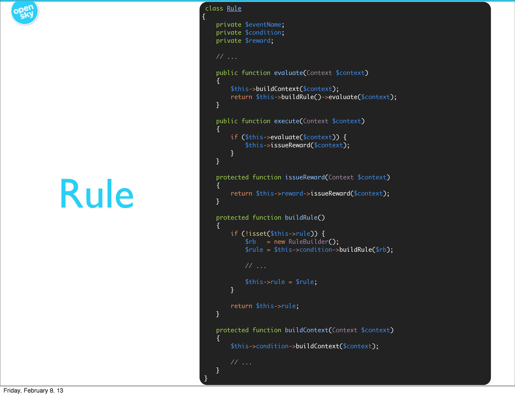 Rule class Rule { private $eventName; private $...
