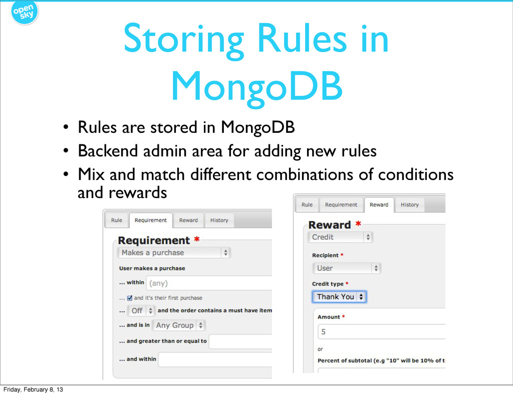 Storing Rules in MongoDB • Rules are stored in ...