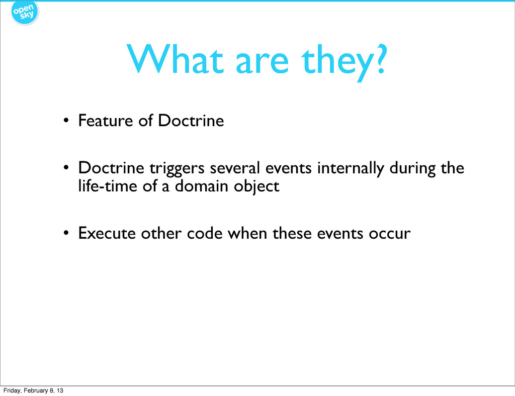 What are they? • Feature of Doctrine • Doctrine...