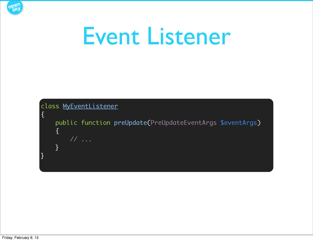 Event Listener class MyEventListener { public f...
