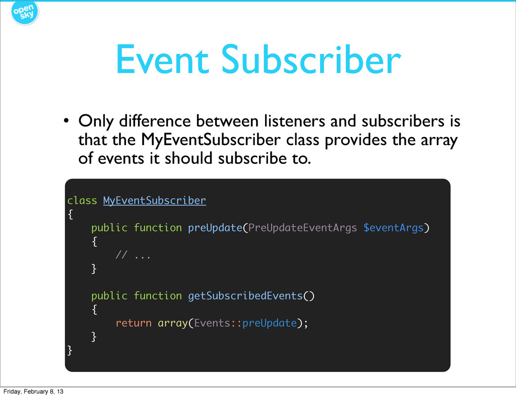 Event Subscriber • Only difference between list...