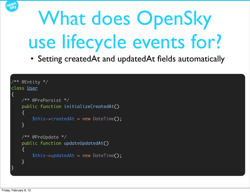 What does OpenSky use lifecycle events for? • S...