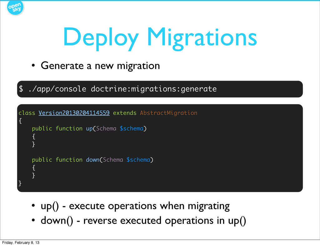 Deploy Migrations $ ./app/console doctrine:migr...