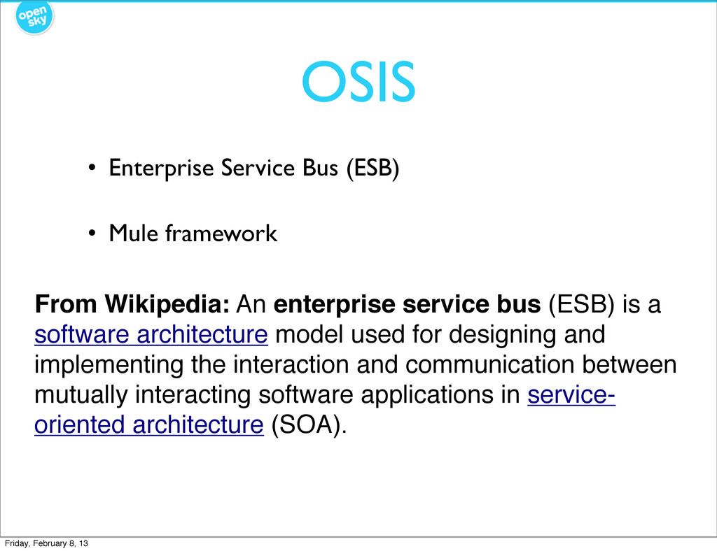 OSIS • Enterprise Service Bus (ESB) • Mule fram...