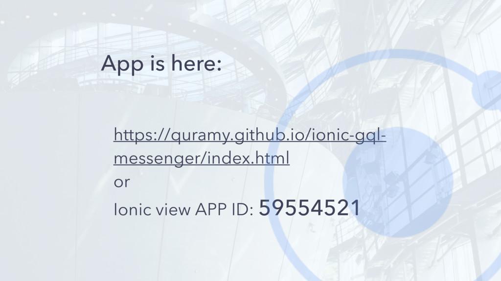 App is here: https://quramy.github.io/ionic-gql...