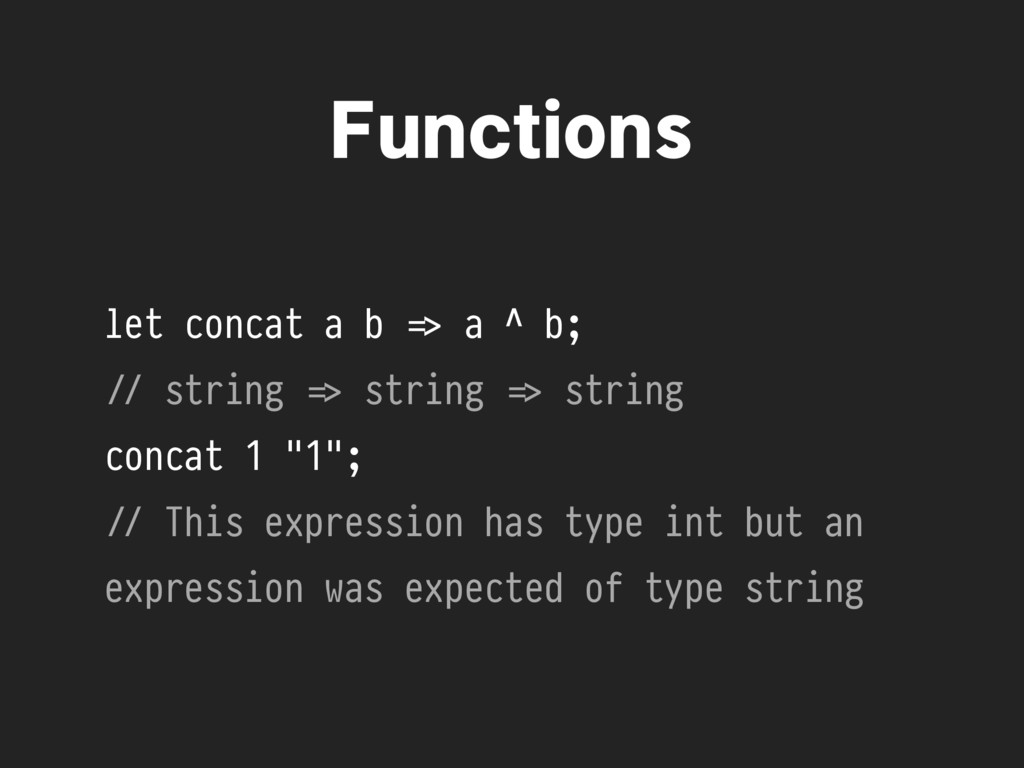 let concat a b %=> a ^ b; !// string %=> string...