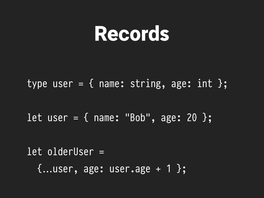 type user = { name: string, age: int }; let use...