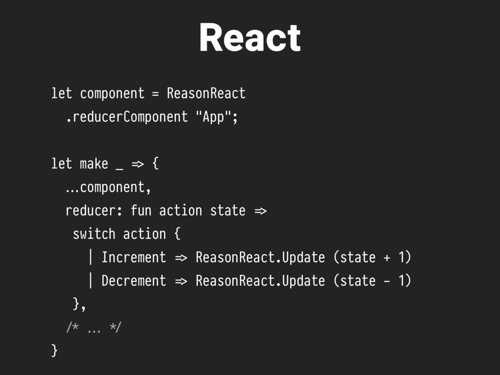 "let component = ReasonReact .reducerComponent ""..."