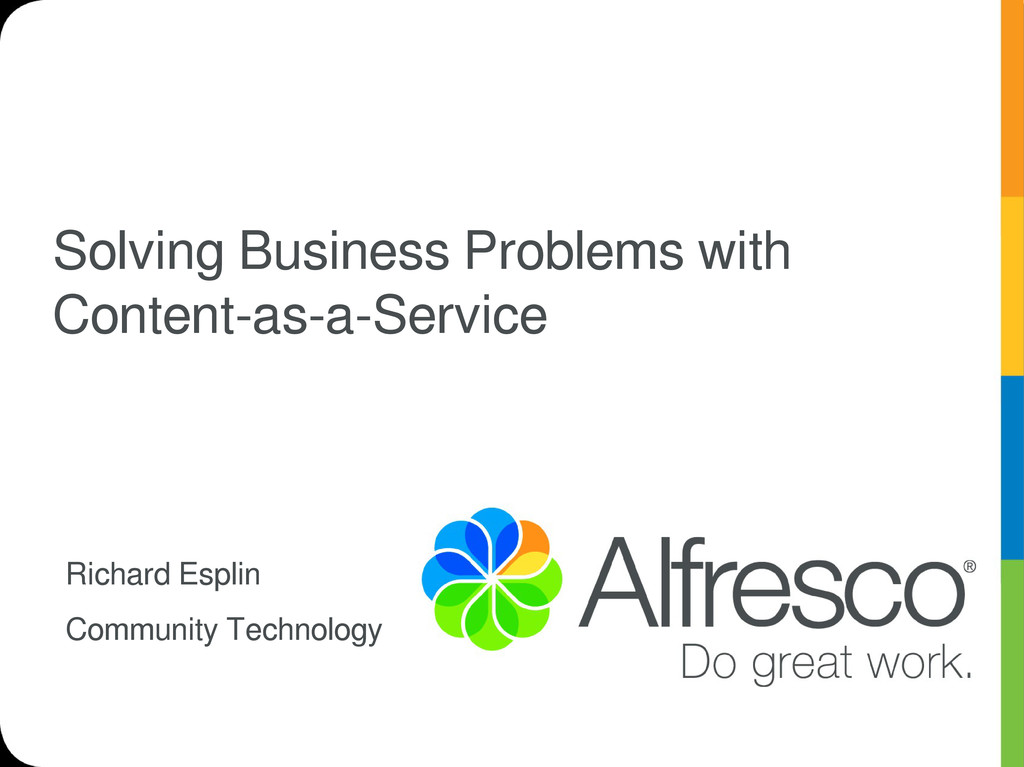 Solving Business Problems with Content-as-a-Ser...
