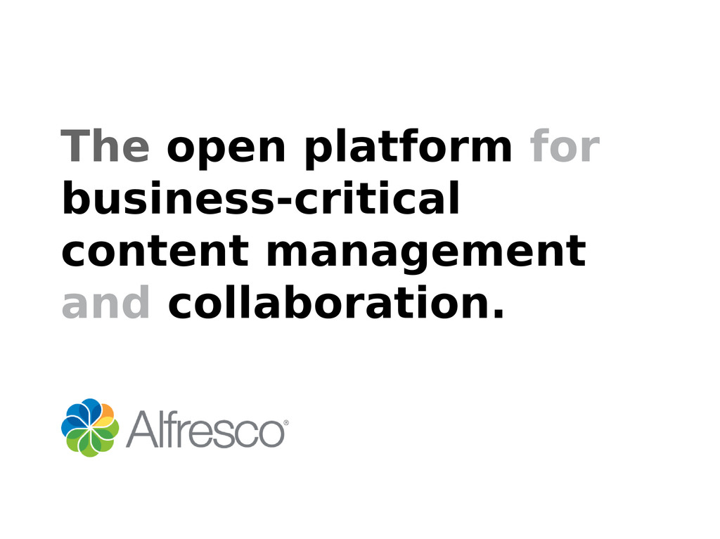 The open platform for business-critical content...