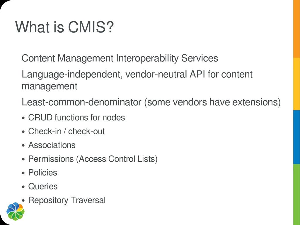 What is CMIS? Content Management Interoperabili...