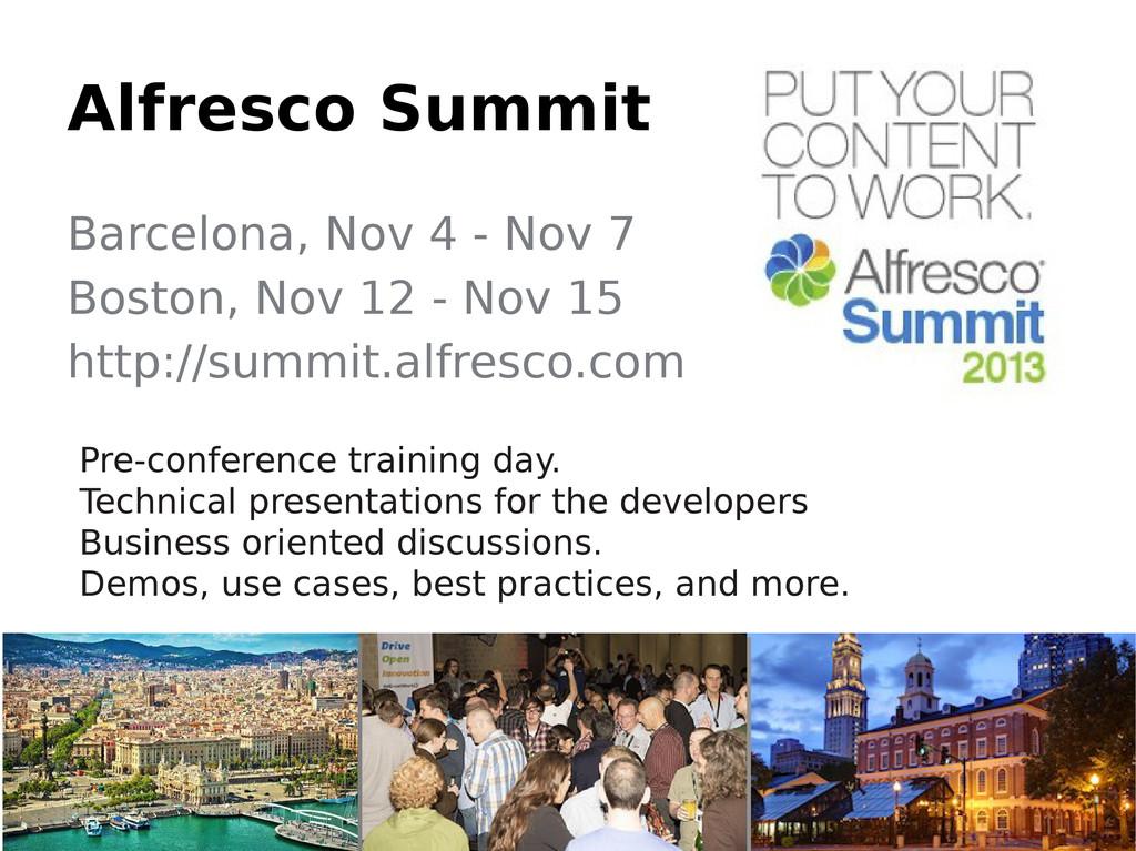 Alfresco Summit Barcelona, Nov 4 - Nov 7 Boston...