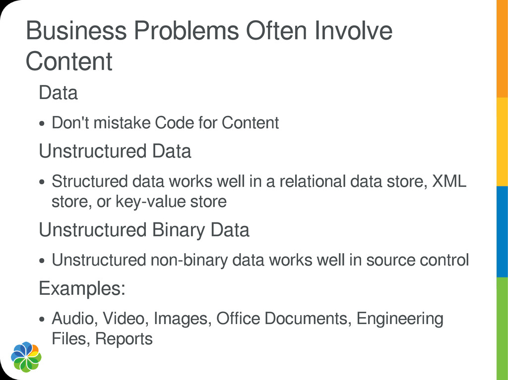 Business Problems Often Involve Content Data ● ...