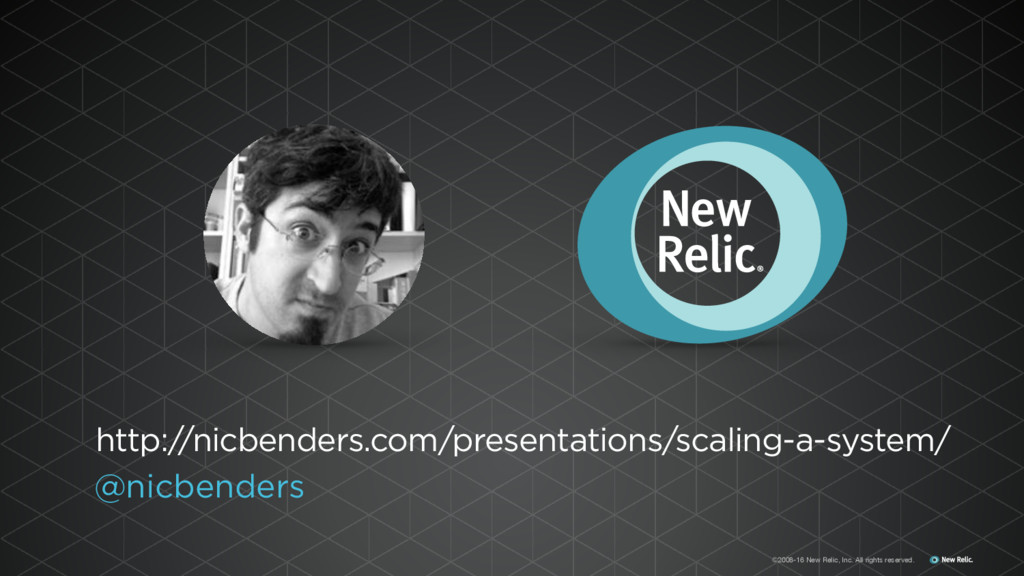 ©2008-16 New Relic, Inc. All rights reserved. @...