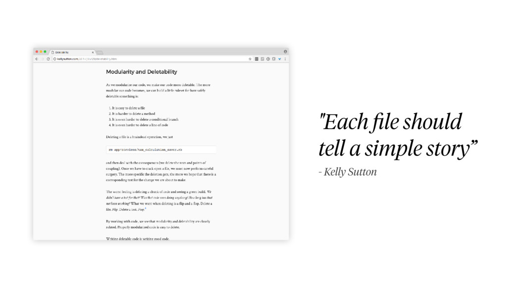 """Each file should tell a simple story"" - Kelly S..."