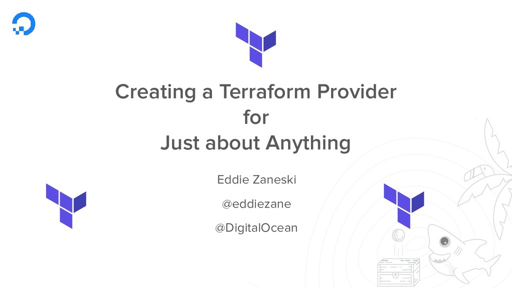 Creating a Terraform Provider for Just about An...