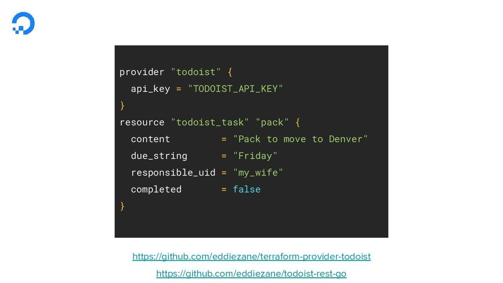 "provider ""todoist"" { api_key = ""TODOIST_API_KEY..."
