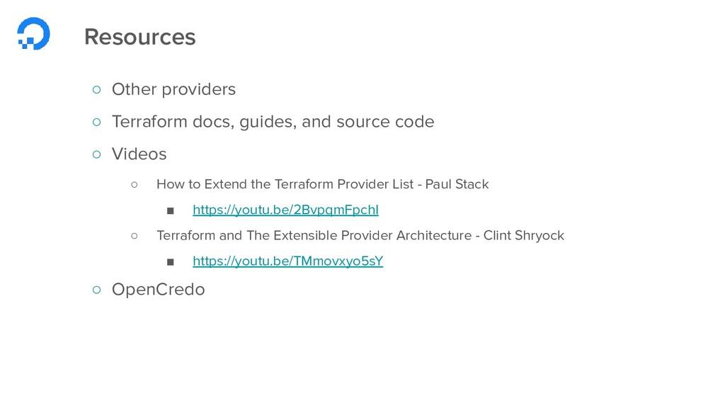 Resources ○ Other providers ○ Terraform docs, g...