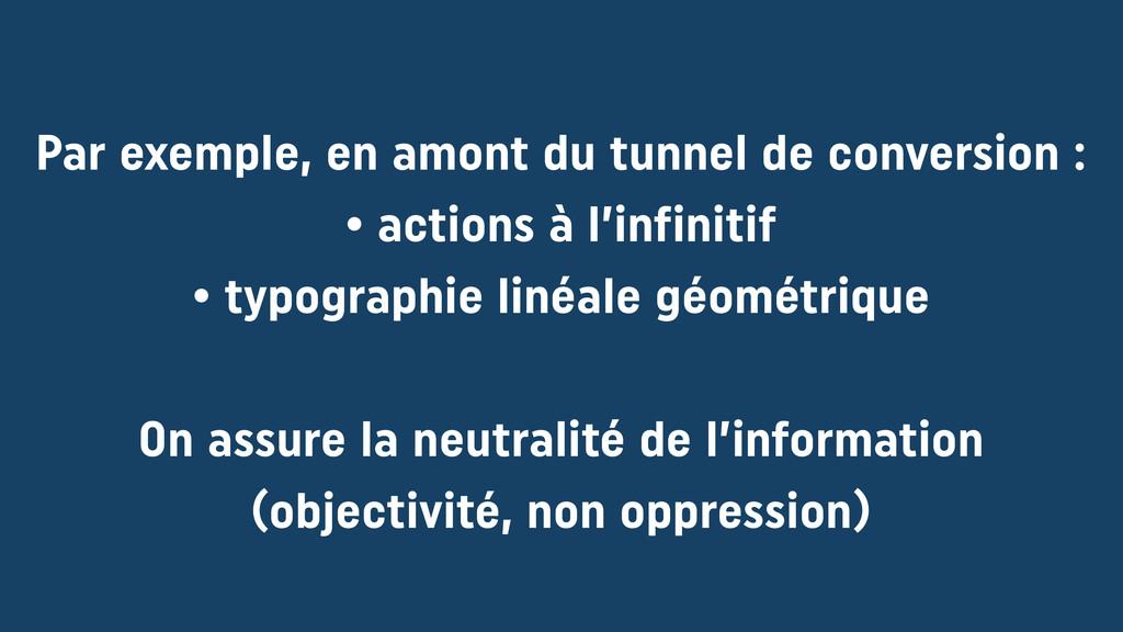 Par exemple, en amont du tunnel de conversion :...
