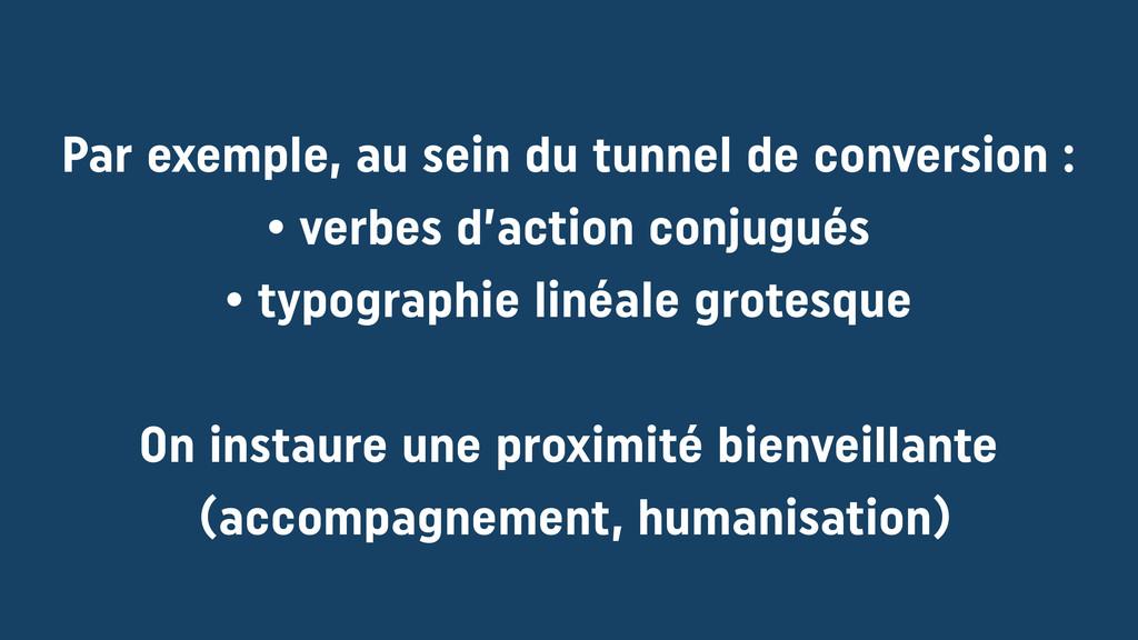 Par exemple, au sein du tunnel de conversion :...