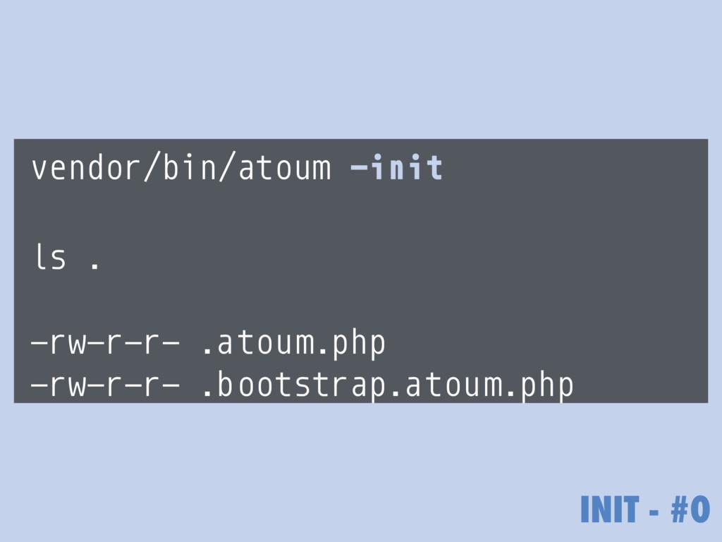 vendor/bin/atoum —init ls . -rw-r—r— .atoum.php...