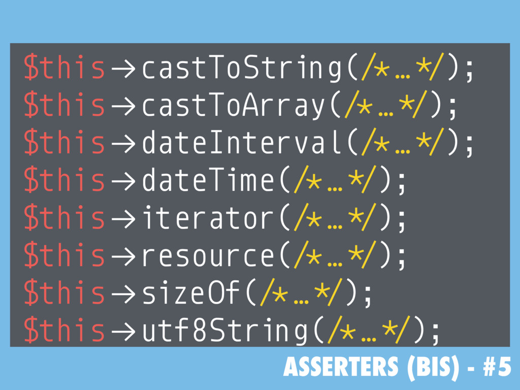 """ASSERTERS (BIS) - #5 $this!""""castToString(/*…*/)..."""