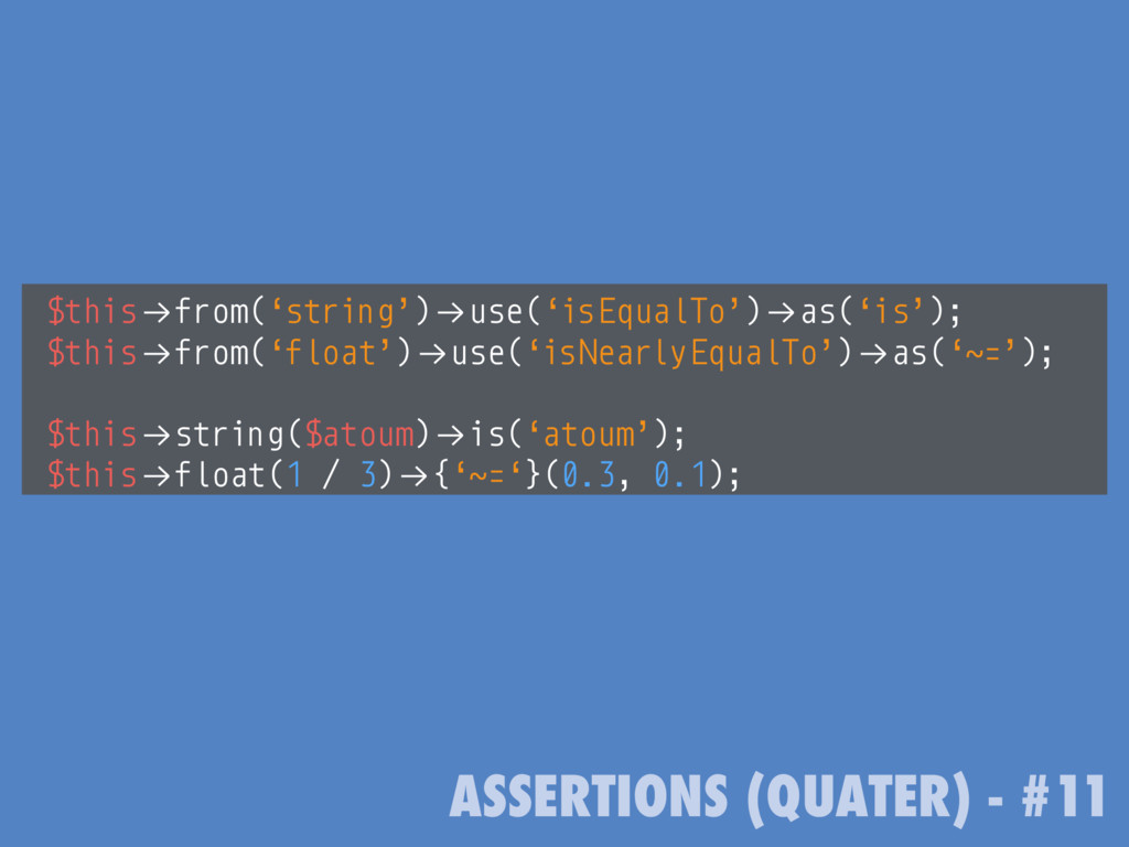 "ASSERTIONS (QUATER) - #11 $this!""from('string')..."