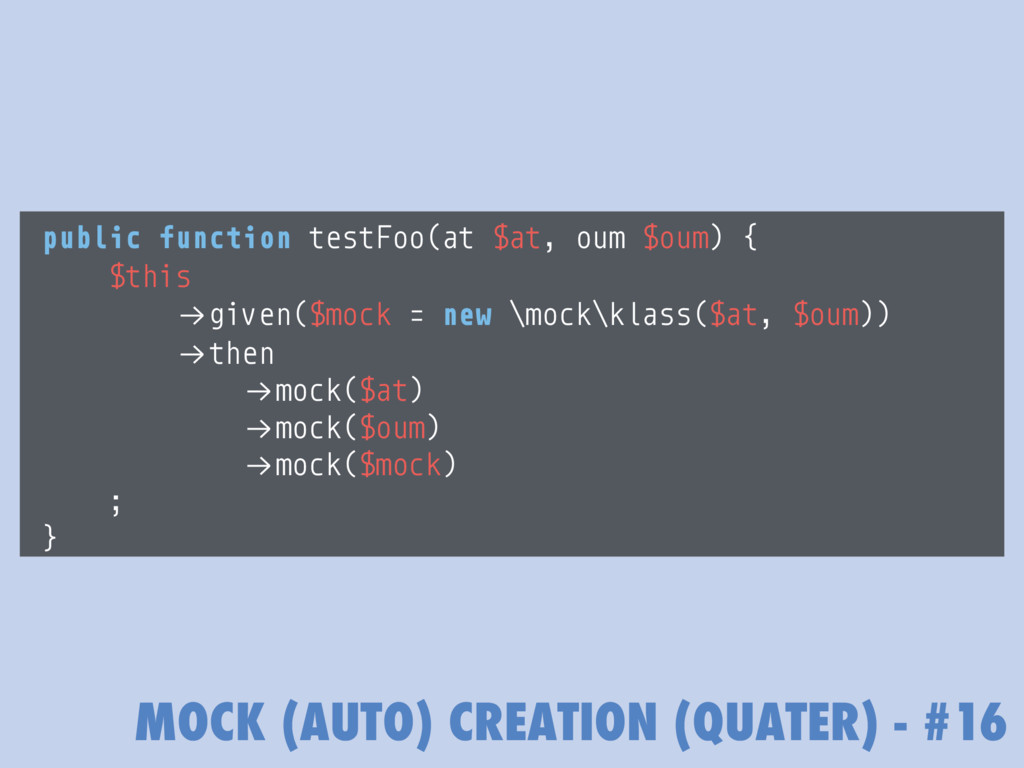 MOCK (AUTO) CREATION (QUATER) - #16 public func...
