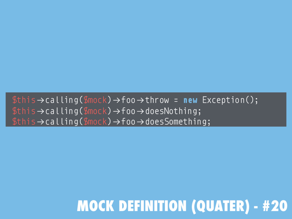 "MOCK DEFINITION (QUATER) - #20 $this!""calling($..."