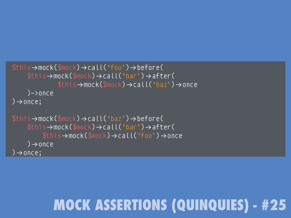 """MOCK ASSERTIONS (QUINQUIES) - #25 $this!""""mock($..."""