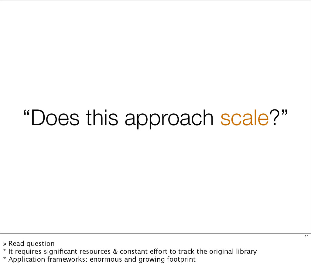 """Does this approach scale?"" 11 » Read question ..."