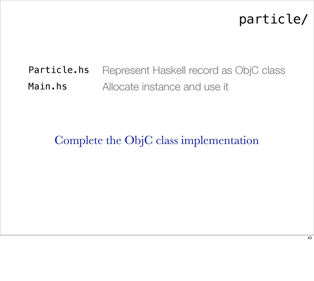 particle/ Particle.hs Represent Haskell record ...