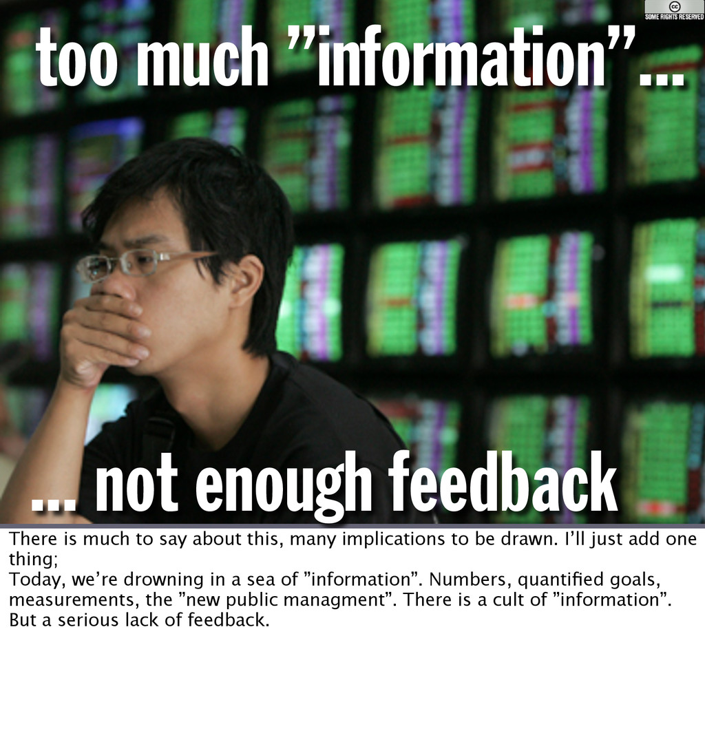 """too much """"information""""... ... not enough feedba..."""