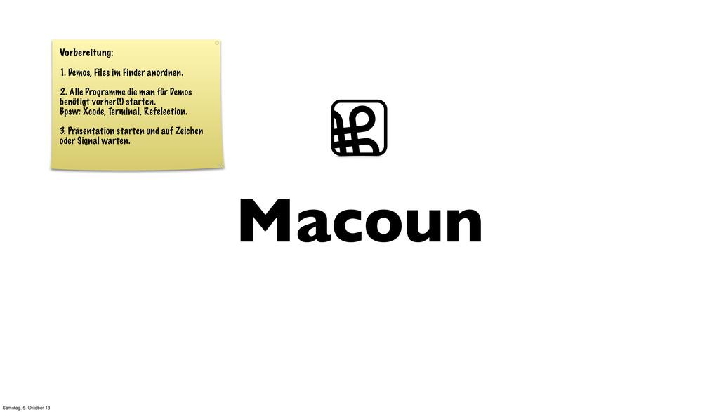 Macoun ⌘ Vorbereitung: 1. Demos, Files im Finde...