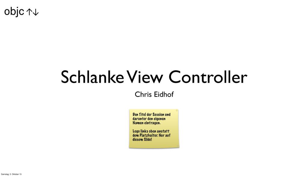 Schlanke View Controller Chris Eidhof Den Titel...