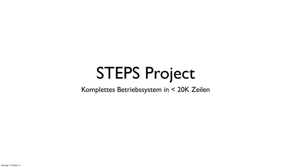 STEPS Project Komplettes Betriebssystem in < 20...