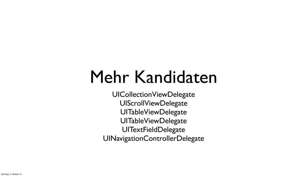 Mehr Kandidaten UICollectionViewDelegate UIScro...