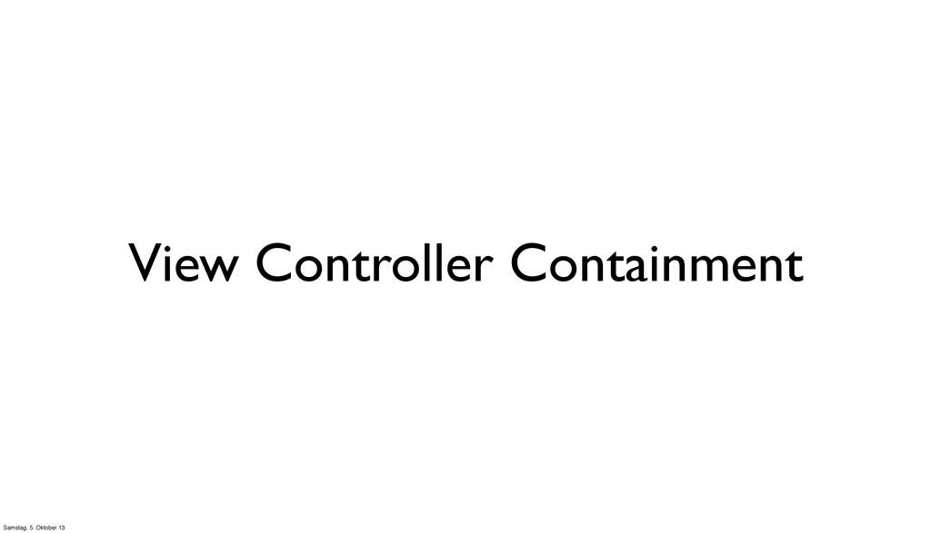 View Controller Containment Samstag, 5. Oktober...