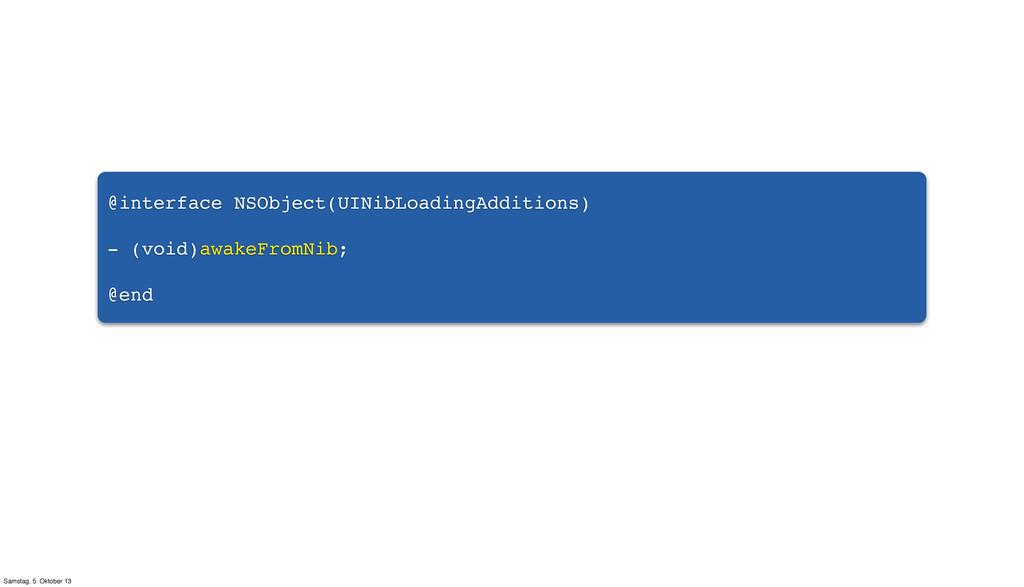 @interface NSObject(UINibLoadingAdditions) - (v...