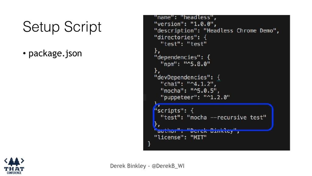 Derek Binkley - @DerekB_WI Setup Script • packa...