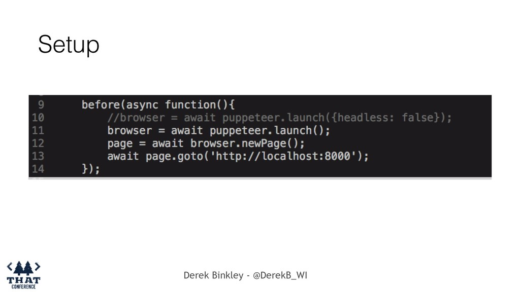 Derek Binkley - @DerekB_WI Setup