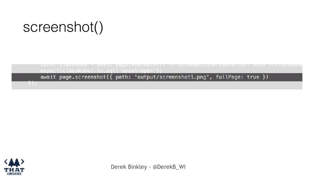 Derek Binkley - @DerekB_WI screenshot()